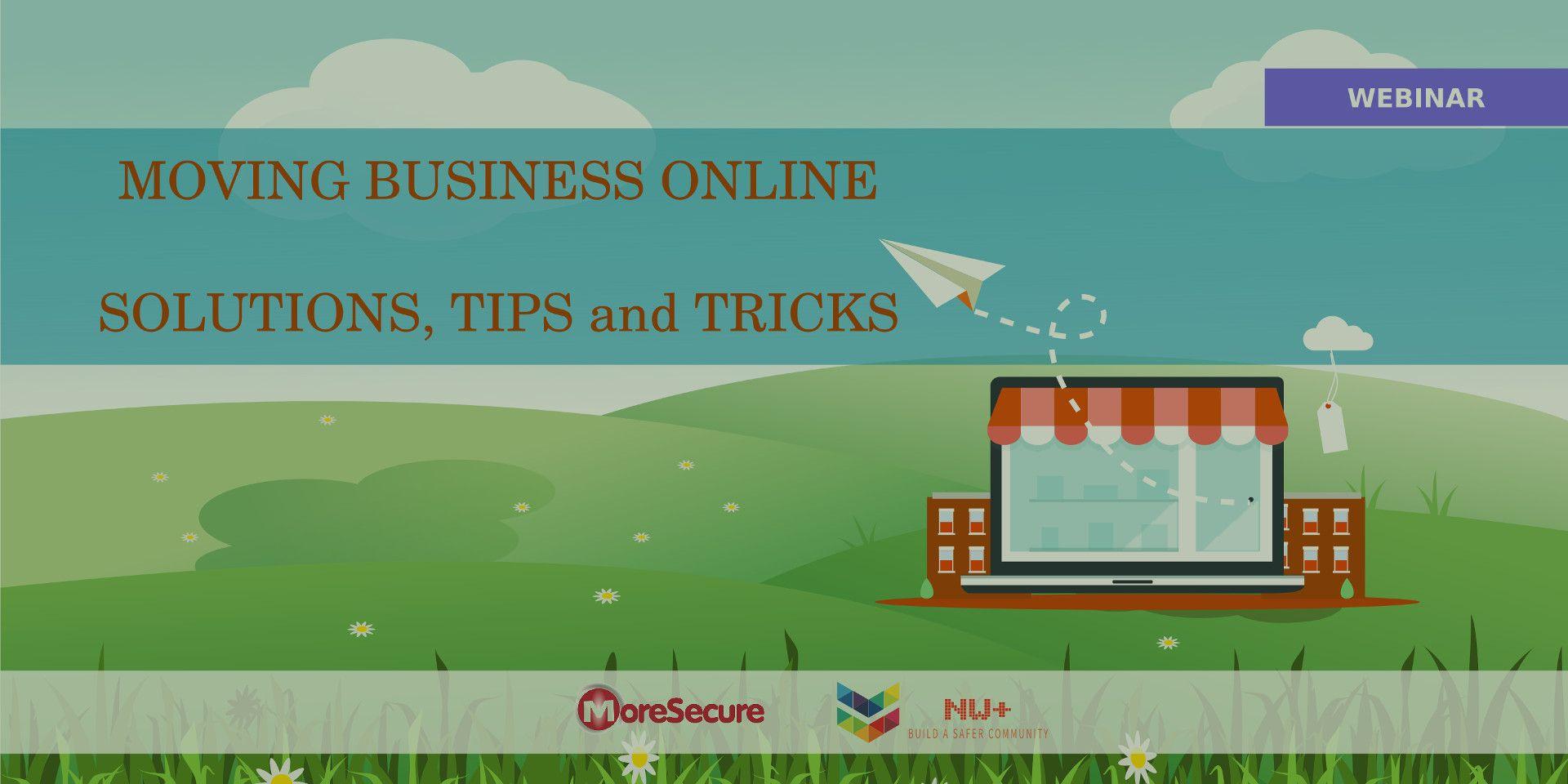 Moving Business Online Solutions Webinar
